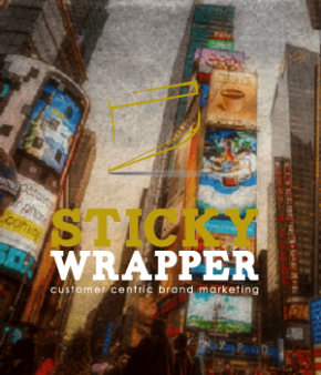 Your Brand Is Our Purpose | StickyWrapper
